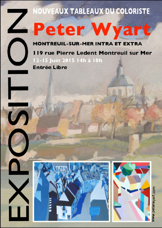 Peter Wyart Exhibition of paintings of Montreuil Sur Mer